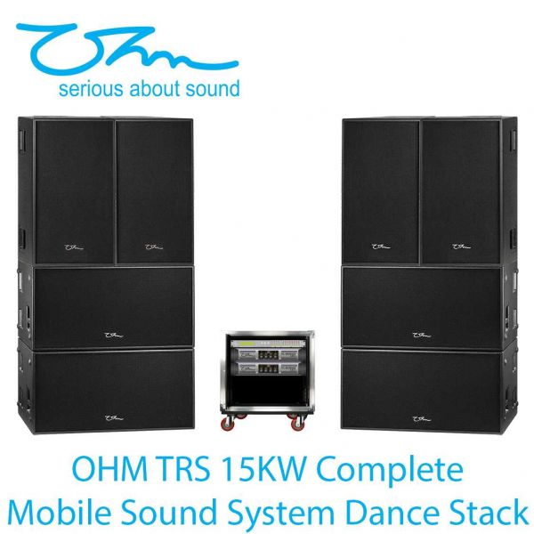 OHM TRS 15KW Complete Mobile Sound System Dance Stack