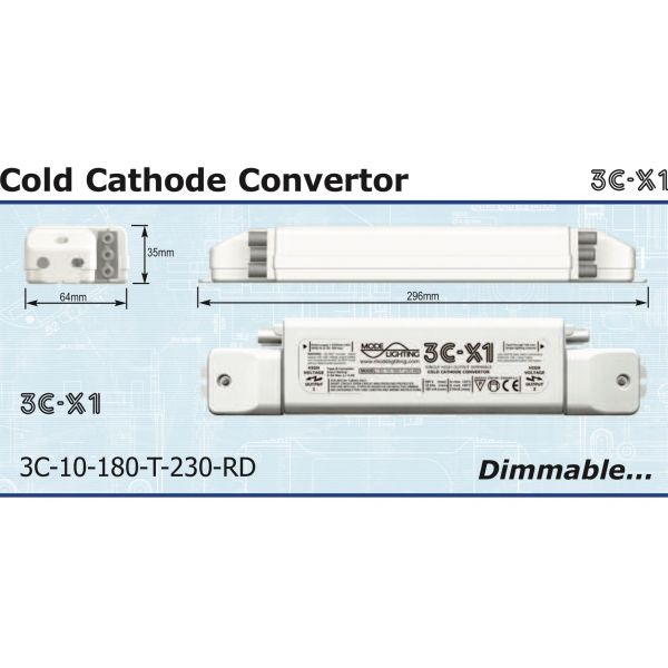 Mode Cold Cathode Convertor (1.0kV, 180mA, Dimmable, 230 Volt Input) 3C-10-180-T-230-RD