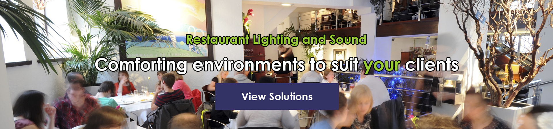 Restaurant Sound and Lighting