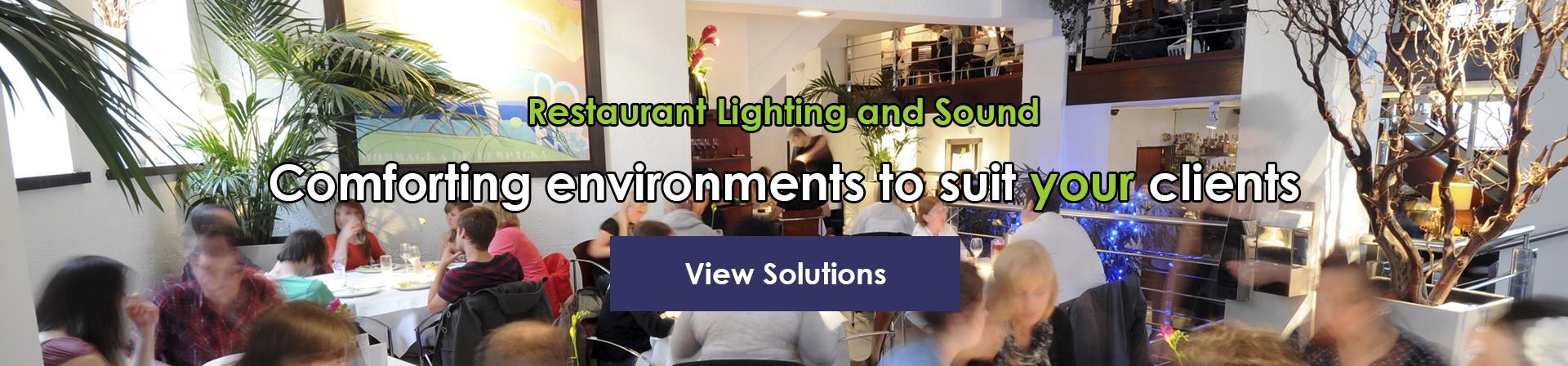 Restaurant Sound and Lighting